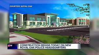 Construction begins Wednesday on new Royal Oak Police Headquarters