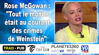 """Rose McGowan - """"Tout le monde était au courant des crimes de Weinstein"""""""
