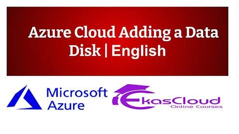 #Azure Cloud Adding a Data Disk   Ekascloud   English