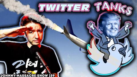 Trump Speaks! Twitter Stock Tanks! Musk Agrees! – Johnny Massacre Show 159