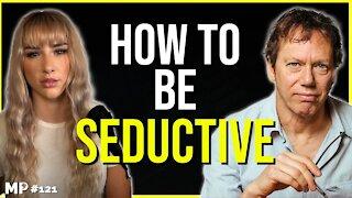 The Art Of Seduction and Human Psychology   Robert Greene - MP Podcast #121