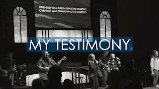 My Testimony - Ridgecrest Worship