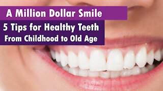 5 Great Tips for Healthy Teeth | Taking Care of Your Teeth