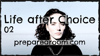 Life after Choice Video 02: Darkness