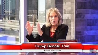 Trump Senate Trial | Debbie Discusses 1.26.21