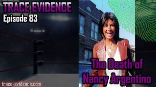 083 - The Death of Nancy Argentino