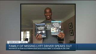 Family of missing Lyft driver speaks out