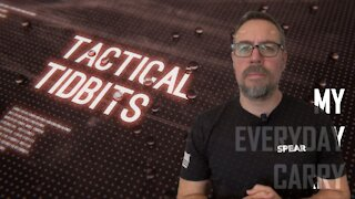 Tactical Tidbits Episode 10: My Everyday Carry