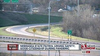 Nebraska State Patrol urging safety, good citizenship during pandemic