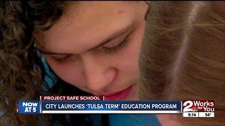 City launches 'Tulsa Term' education program