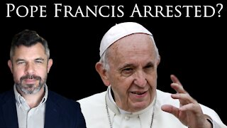 Was Pope Francis Arrested?