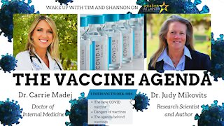 The Vaccine Agenda   with Dr. Carrie Madej and Dr. Judy Mikovits