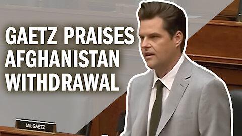 Gaetz Praises Afghanistan Withdrawal, Urges Focus on Western Hemisphere