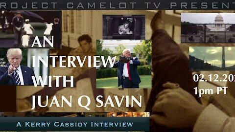 Project Camelot's Kerry Cassidy Interviews Juan Q Savin ~ MUST WATCH