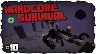 The Dragon Fight ! | Hardcore Survival | Minecraft | #10