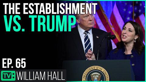 The Establishment GOP vs. Trump | Ep. 65