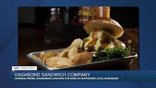 We're Open: Vagabond Sandwich Company