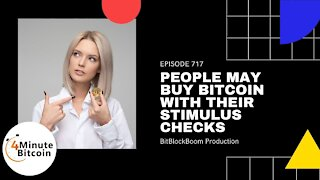 Young People May Buy Bitcoin With Their Stimulus Checks