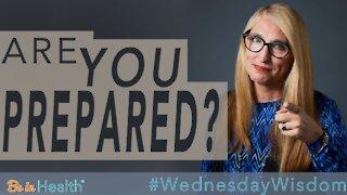 Are You Prepared? - Pastor Donna Wright #WednesdayWisdom