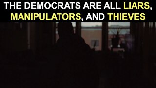 *The Democrats are all Liars, Manipulators, and Thieves - The Biden Scam - Election 2020*