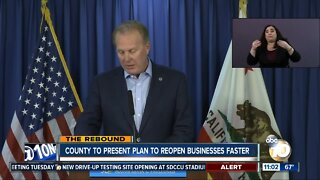 County to present plan to reopen businesses fater