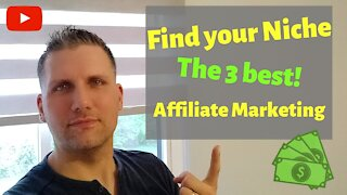 The 3 Best Niches in Affiliate Marketing