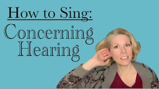 How To Sing: Concerning Hearing