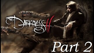 100% The Darkness 2 with me:The Sequel