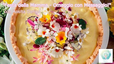 """""""Le Mille e Una Storia"""" - """"Festa della Mamma: Omaggio con Messaggio!"""" con Rosita Dorigo"""