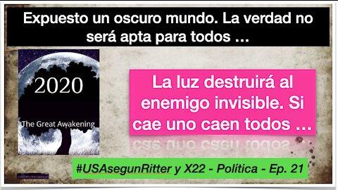 #USAsegunRitter y X22 - Política - Ep. 21