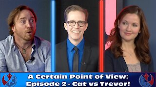 Star Wars Debate Show - A Certain Point of View: Episode 2
