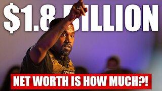 Kanye West Net Worth Explained