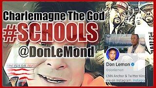 Charlemagne the God Schools CNN Don Lemon
