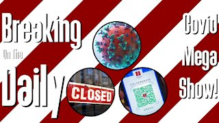Covid Mega Episode: Breaking On The Daily #26