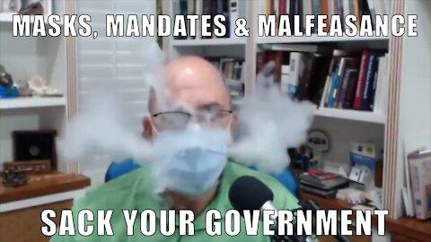 Masks, Mandates & Government Malfeasance
