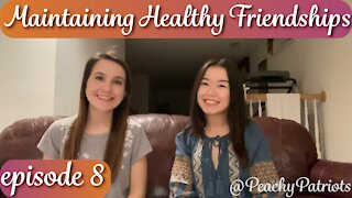 Episode 8: Maintaining Healthy Friendships into Adulthood