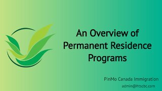 An Overview of Permanent Residence Programs