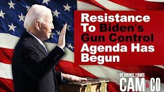 The Resistance To Biden's Gun Control Agenda Has Already Begun