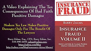 A Video Explaining the Tax Consequences of Bad Faith Punitive Damages
