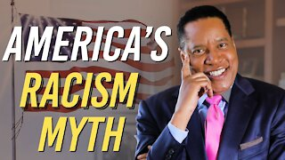 The Truth About Systemic Racism in America | The Larry Elder Show