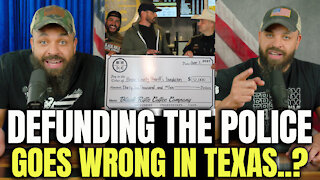 Defunding The Police Goes Wrong In Texas..?