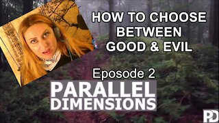 HOW to CHOOSE between GOOD & EVIL