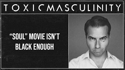 """""""Soul"""" Movie Isn't Black Enough"""