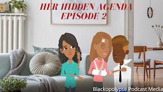 Her Hidden Agenda - Episode 2 (Audio Animated Series)