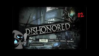 Dishonored Episode 2 We meet the Outsider