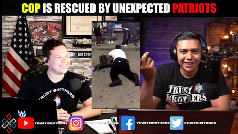 Cop Is Rescued By Unexpected Patriots
