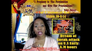 Vision#5 of 7 Visions of War WARNING! - SNEAK ATTACK Early Morning