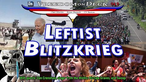 Leftist Blitzkrieg