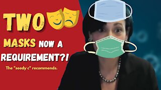 TWO Masks Better Than ONE - Claims CDC director Rochelle Walensky