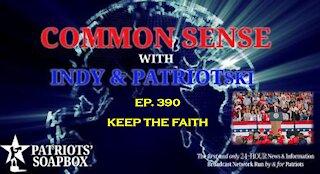 Ep. 390 Keep The Faith - The Common Sense Show
